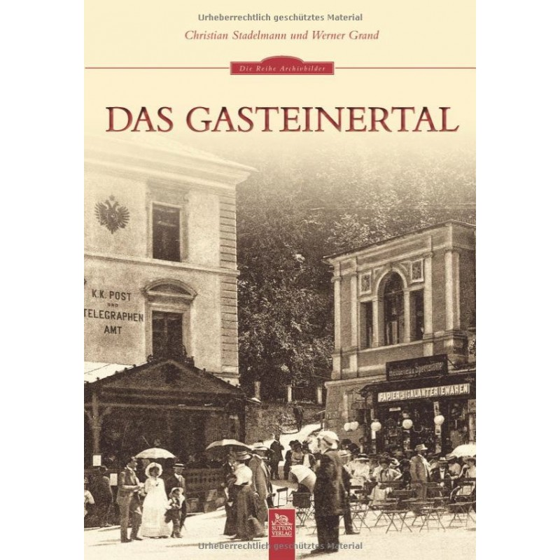 Buch: Das Gasteinertal