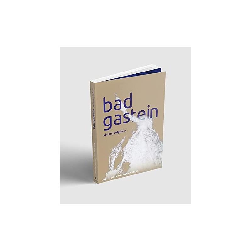 Bad Gastein - ab | an | aufgebaut
