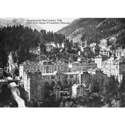 Hauptansicht Bad Gastein, 1944 Foto: Fritz Henne @ Gasteiner Museum
