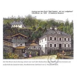 Villa Meran in Bad Gastein, ca. 1830 © Gasteiner Museum